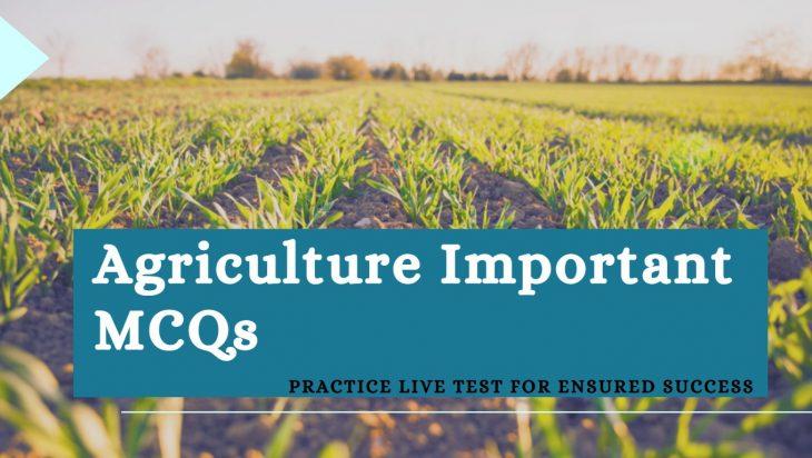 Agriculture Important MCQs